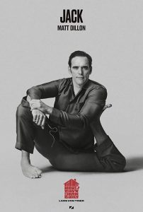 "Matt Dillon as Jack in ""The House That Jack Built"""